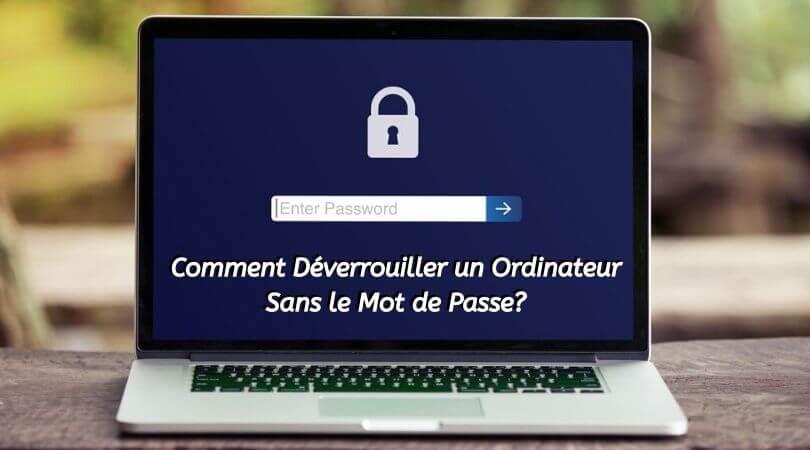 Comment Déverrouiller un Ordinateur sans le mot de passe_ (1)