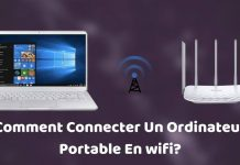 Comment Connecter Un Ordinateur Portable En wifi