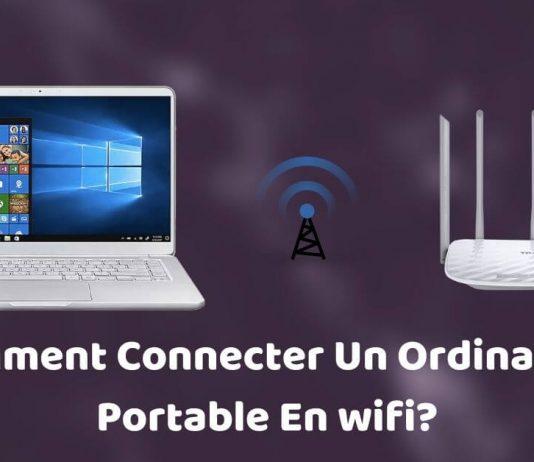Comment Connecter Un Ordinateur Portable En wifi