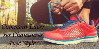 Comment Lacer ses Chaussures Avec Style_