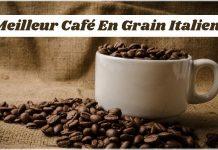 Meilleur Café En Grain Italien