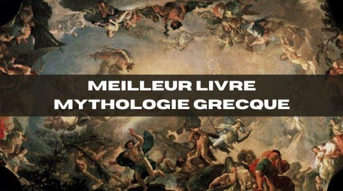 Meilleur livre Mythologie Grecque