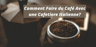 Comment Faire du Café avec une Cafetiere Italienne_