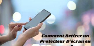 Comment Retirer un Protecteur D'écran en verre