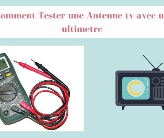 Comment Tester une Antenne tv avec un ultimetre