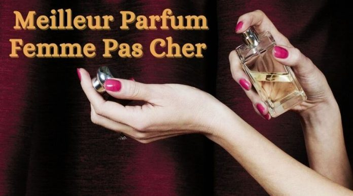 Meilleur Parfum Femme Pas Cher