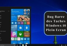 Bug Barre des Taches Windows 10 Plein Ecran