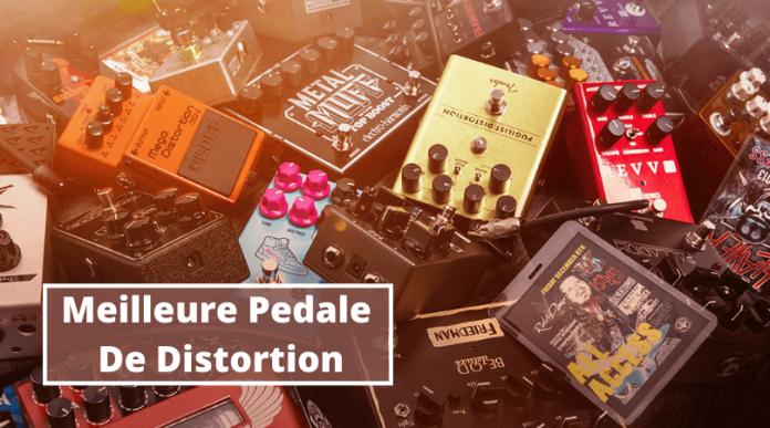 meilleure pedale de distortion